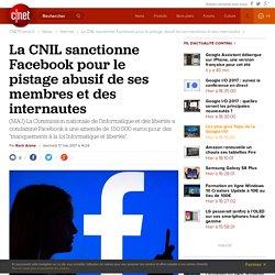 La CNIL sanctionne Facebook pour le pistage abusif de ses membres et des internautes