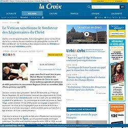 Le Vatican décide de sanctionner le fondateur des Légionnaires d