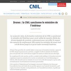 Drones : la CNIL sanctionne le ministère de l'Intérieur