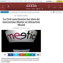La Cnil sanctionne les sites de rencontres Meetic et Attractive World