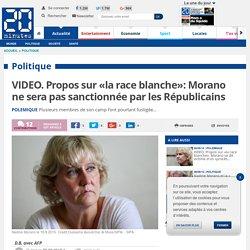 VIDEO. Propos sur «la race blanche»: Morano ne sera pas sanctionnée par les Républicains