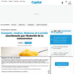 Compote : Andros, Materne et Lactalis sanctionnés par l'Autorité de la concurrence