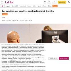 Des sanctions plus objectives pour les chômeurs à Bruxelles