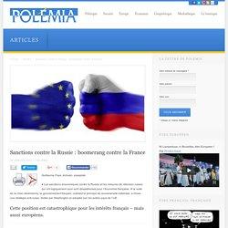 Sanctions contre la Russie : boomerang contre la France