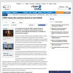 L'ONU impose des sanctions sévères au clan Kadhafi