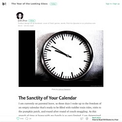 The Sanctity of Your Calendar – The Year of the Looking Glass – Medium