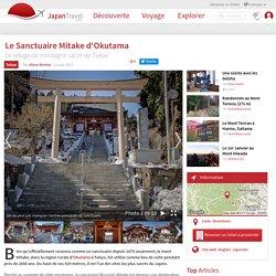 Le Sanctuaire Mitake d'Okutama - Tokyo - Japan Travel - Préparez votre séjour