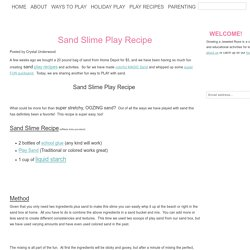 Sand Slime Play Recipe