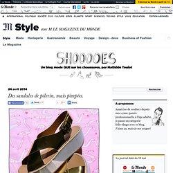 Des sandales de pélerin, mais pimpées.