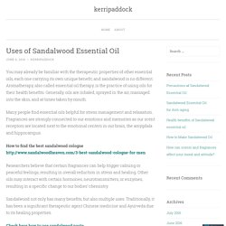 Uses of Sandalwood Essential Oil