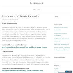 Sandalwood Oil Benefit fоr Health