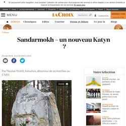 Sandarmokh – un nouveau Katyn ?
