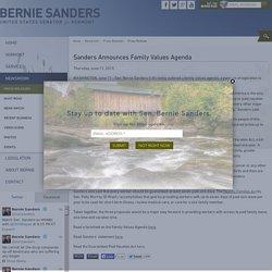 Sanders Announces Family Values Agenda