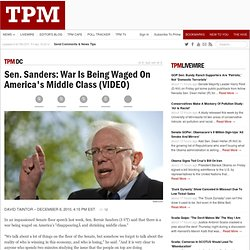 Sen. Sanders: War Is Being Waged On America's Middle Class (VIDEO)