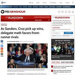 As Sanders, Cruz pick up wins, delegate math favors front-runner rivals