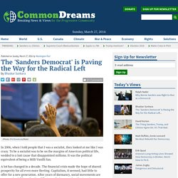The 'Sanders Democrat' is Paving the Way for the Radical Left