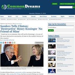 Sanders Tells Clinton: 'Destructive' Henry Kissinger 'No Friend of Mine'