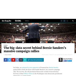 The big-data secret behind Bernie Sanders's massive campaign rallies