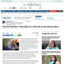 Bernie Sanders' Morality is a Threat to the Status Quo