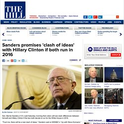 Sanders promises 'clash of ideas' with Hillary Clinton if both run in 2016