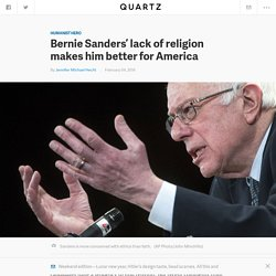 Bernie Sanders' lack of religion makes him better for America