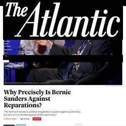 Ta-Nehisi Coates on Bernie Sanders and Reparations - The Atlantic