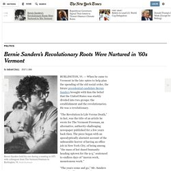 Bernie Sanders's Revolutionary Roots Were Nurtured in '60s Vermont