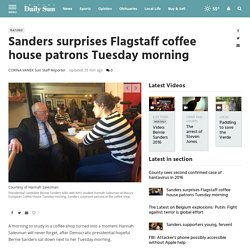 Sanders surprises Flagstaff coffee house patrons
