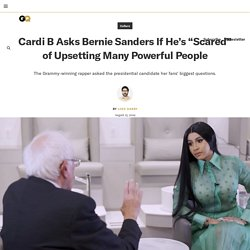 Cardi B Asks Bernie Sanders if He's Scared of Upsetting Powerful People