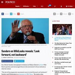 Sanders on WikiLeaks reveals: 'Look forward, not backward'