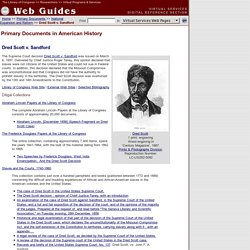 Dred Scott v. Sandford: Primary Documents of American History (Virtual Programs & Services, Library of Congress)