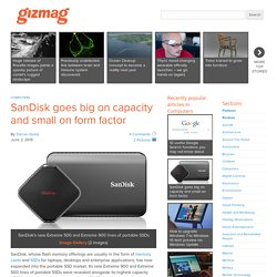 SanDisk goes big on capacity and small on form factor