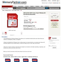 4GB SanDisk SDHC Class 4 Eye-Fi Wireless SD Card Genuine Brand New [442] - US$9.99 : MemoryPartner.com