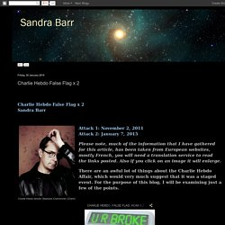Sandra Barr: Charlie Hebdo False Flag x 2