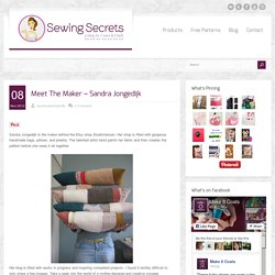 Meet The Maker - Sandra Jongedijk - Sewing Secrets - A Blog by Coats & Clark