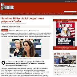 Sandrine Bélier : la loi Loppsi nous prépare à l'enfer