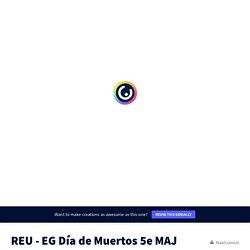 EG Día de Muertos 5e by sandrinesoulier24 on Genially