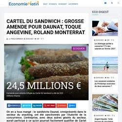 Cartel du Sandwich : grosse amende pour Daunat, Toque Angevine, Roland Monterrat