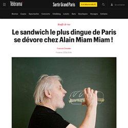 Le sandwich le plus dingue de Paris se dévore chez Alain Miam Miam ! - Sortir Grand Paris