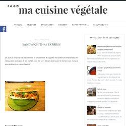 sandwich thai express - Ma cuisine végétale