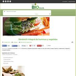 Sándwich integral de hummus y vegetales