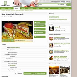 New York Club Sandwich (Rezept mit Bild) von Mantis1