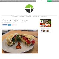 Sandwich matin express paléo aux oeufs