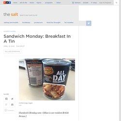 Sandwich Monday: Breakfast In A Tin