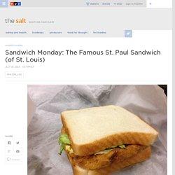 Sandwich Monday: The Famous St. Paul Sandwich (of St. Louis)