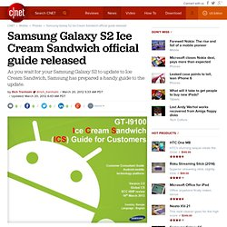 Samsung Galaxy S2 Ice Cream Sandwich official guide released