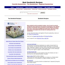 Sandwiches, Sandwich Recipes, Tea Sandwiches, Tea Sandwich Recipes, Finger Sandwich Recipes, Favorite Sandwich Recipes