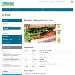 Sandwich à la tomate et à la ricotta