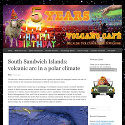 South Sandwich Islands: volcanic arc in a polar climate