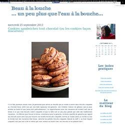 Cookies sandwiches tout chocolat (ou les cookies façon macarons)